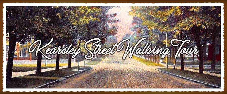 Kearsley Street Walking Tour